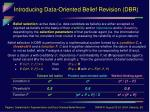 introducing data oriented belief revision dbr6