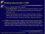 modeling argumentation in dbr14