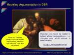 modeling argumentation in dbr16