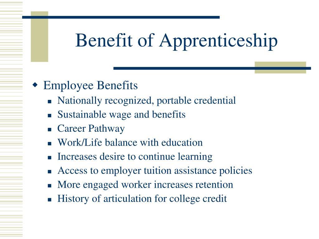 Benefit of Apprenticeship