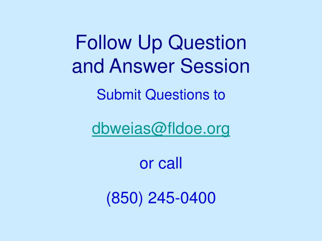 Follow Up Question
