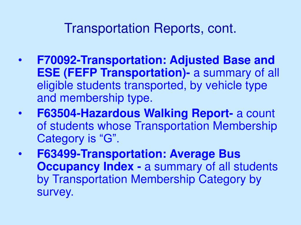 Transportation Reports, cont.