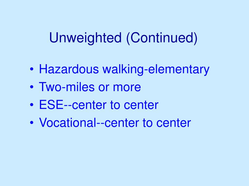 Unweighted (Continued)