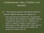 contemporary idea freedom and sexuality