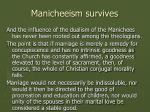 manicheeism survives