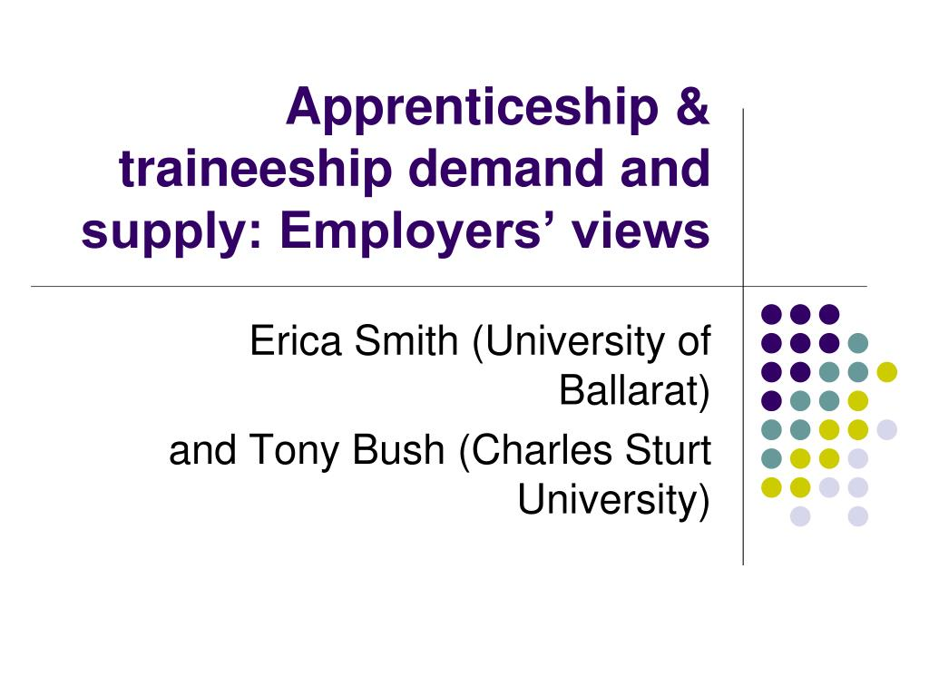 apprenticeship traineeship demand and supply employers views l.
