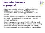 how selective were employers