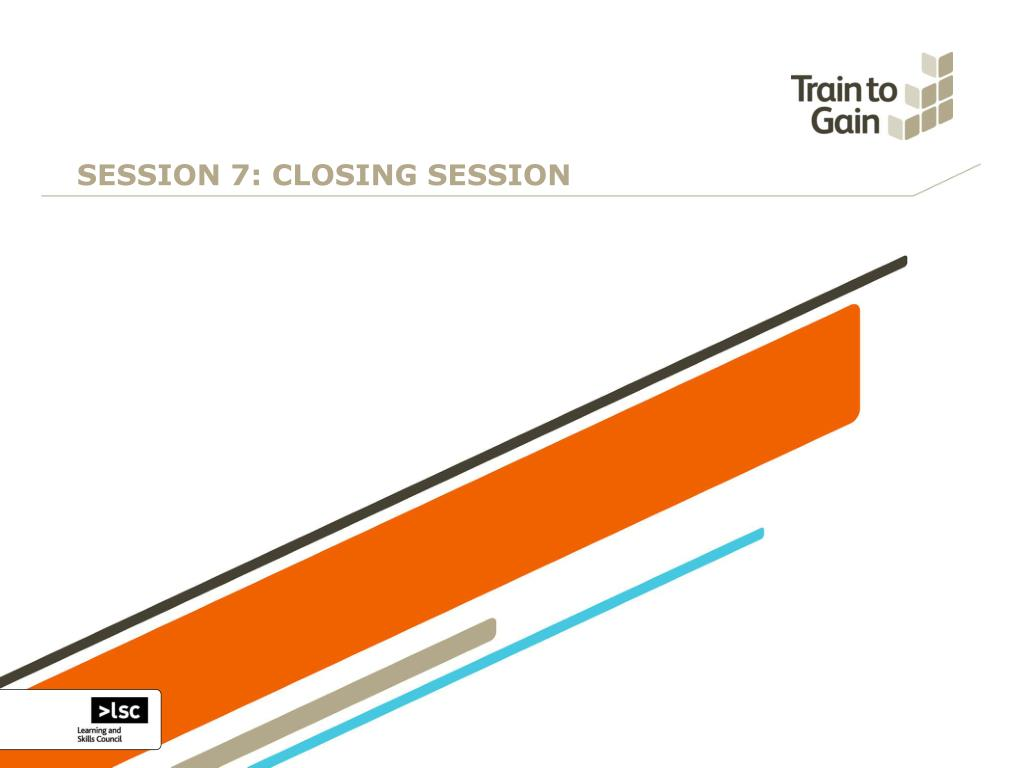 SESSION 7: CLOSING SESSION