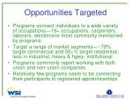 opportunities targeted