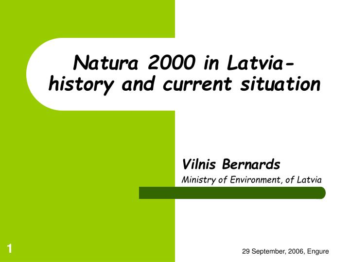 Natura 2000 in latvia history and current situation
