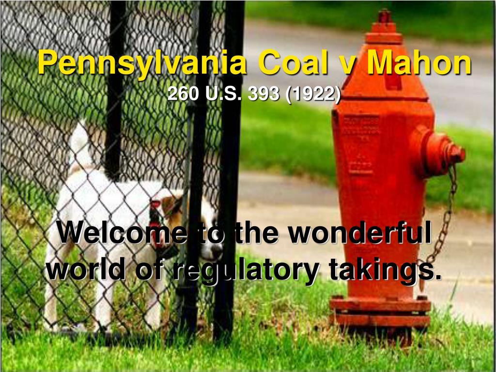 pennsylvania coal v mahon 260 u s 393 1922 l.