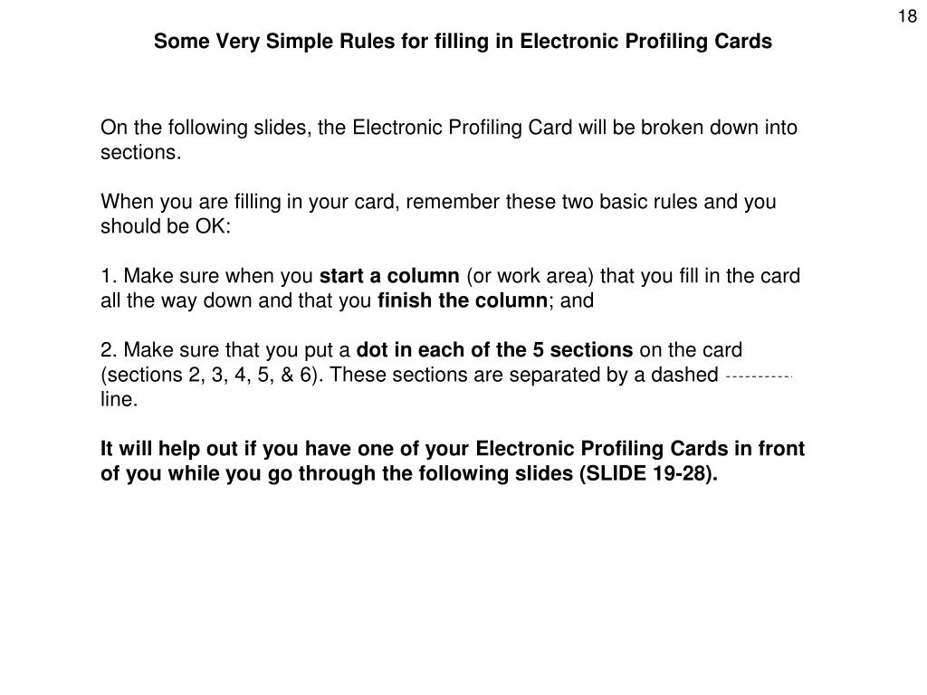 Some Very Simple Rules for filling in Electronic Profiling Cards