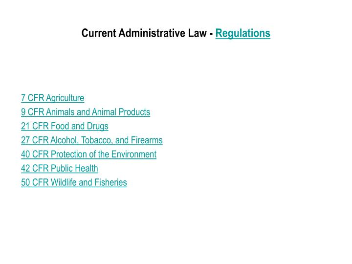 Current Administrative Law -