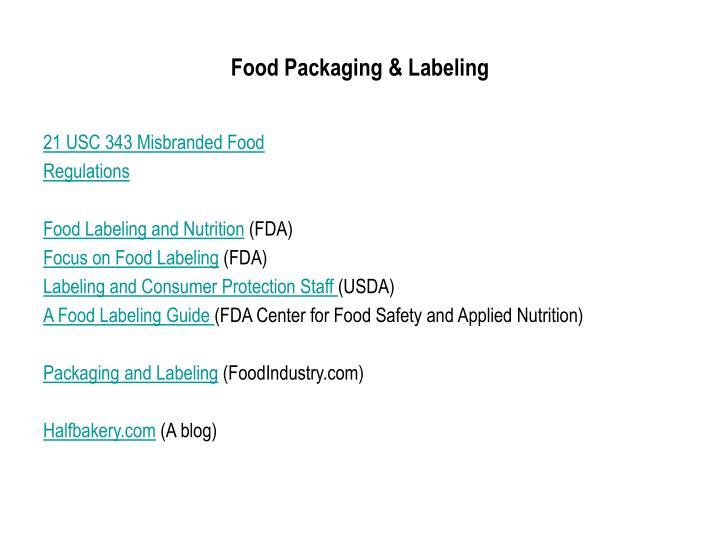 Food Packaging & Labeling