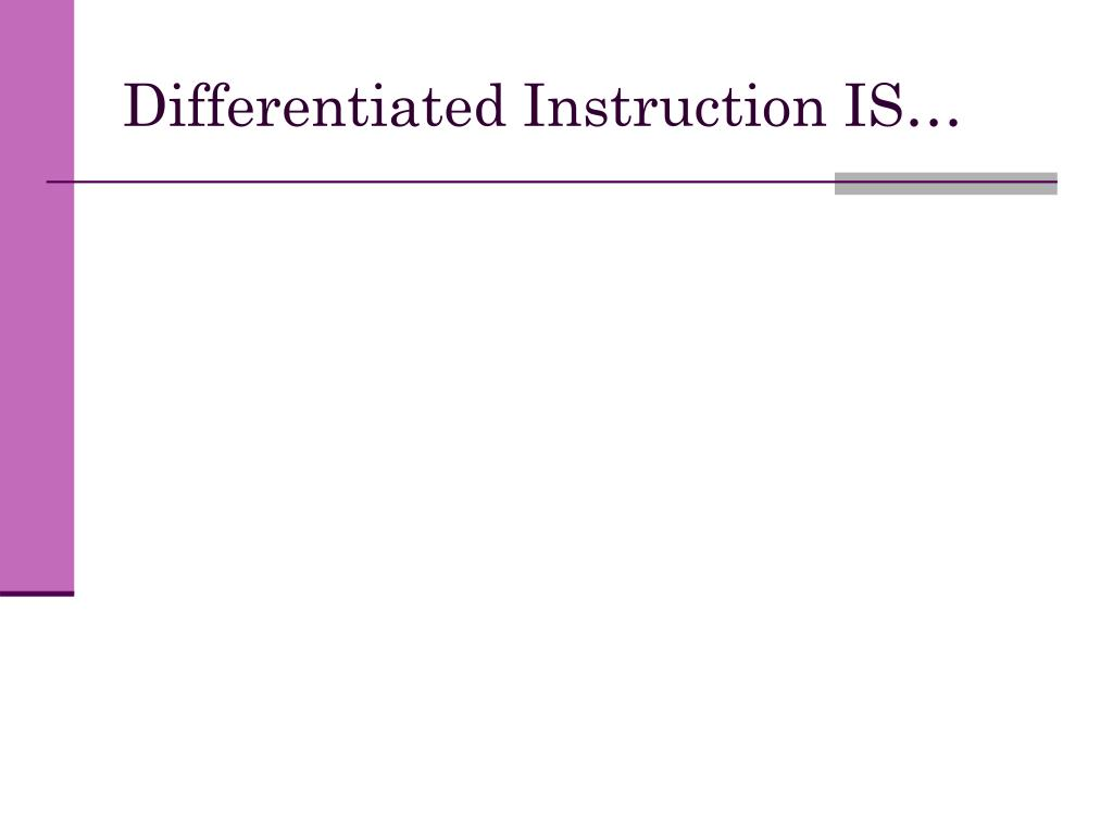 Differentiated Instruction IS…