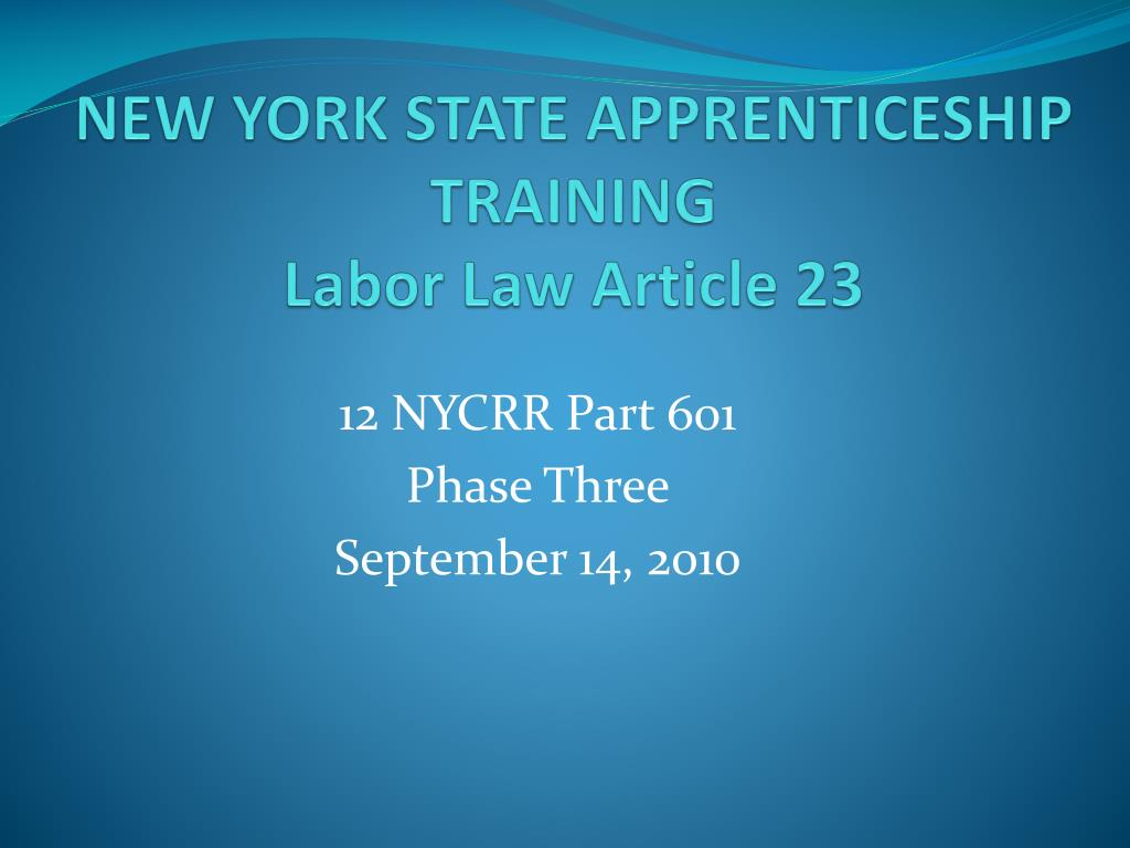 new york state apprenticeship training labor law article 23 l.