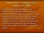 paulo freire pedagogy of the oppressed 1970