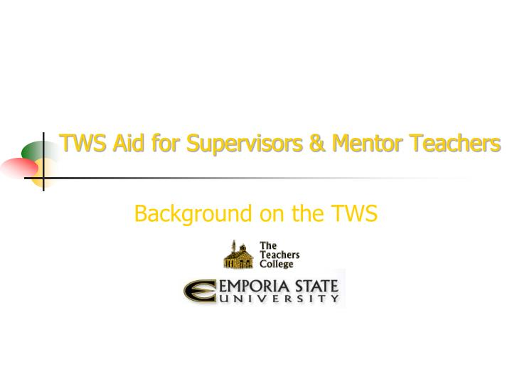 tws aid for supervisors mentor teachers n.
