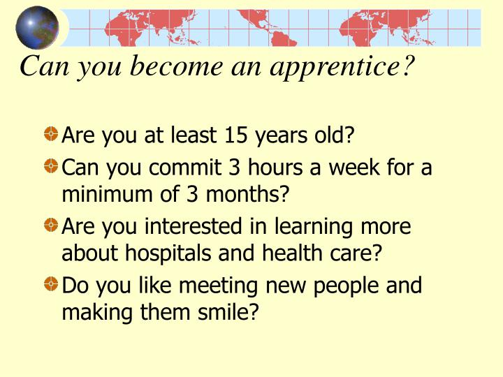 Can you become an apprentice