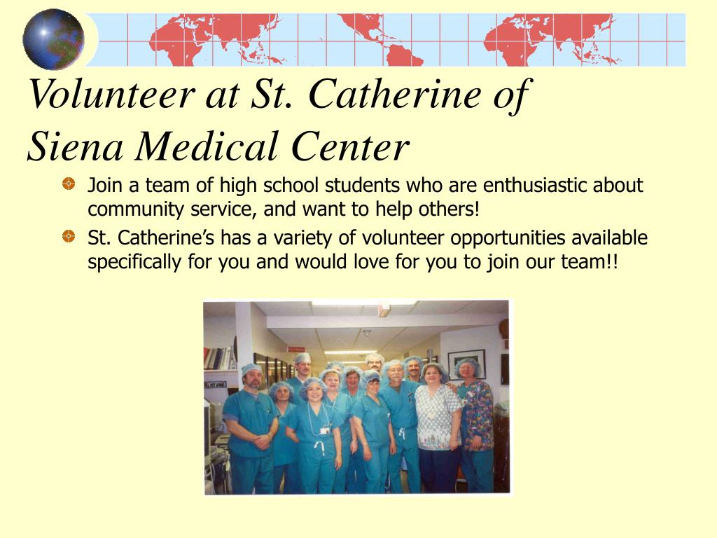 Volunteer at St. Catherine of Siena Medical Center