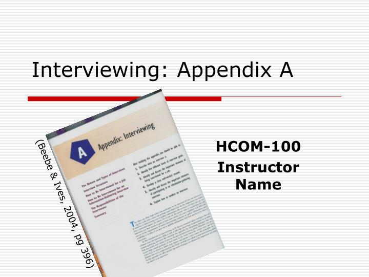 Interviewing appendix a