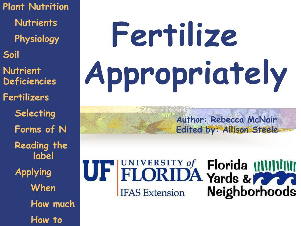 fertilize appropriately l.