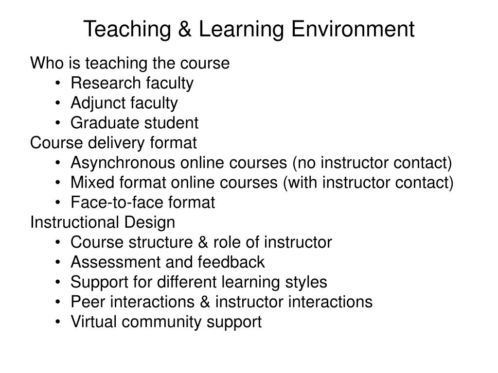 Teaching & Learning Environment