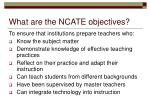 what are the ncate objectives