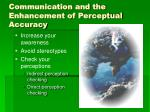 communication and the enhancement of perceptual accuracy