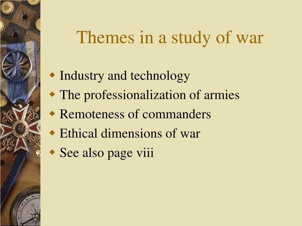 Themes in a study of war
