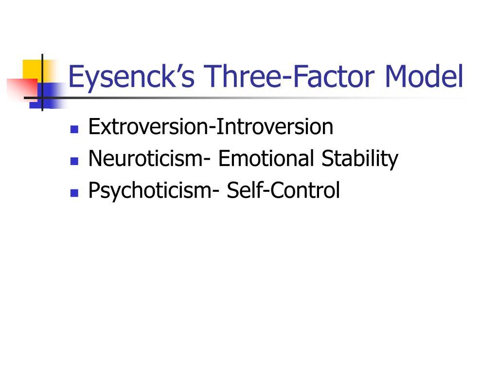 Eysenck's Three-Factor Model