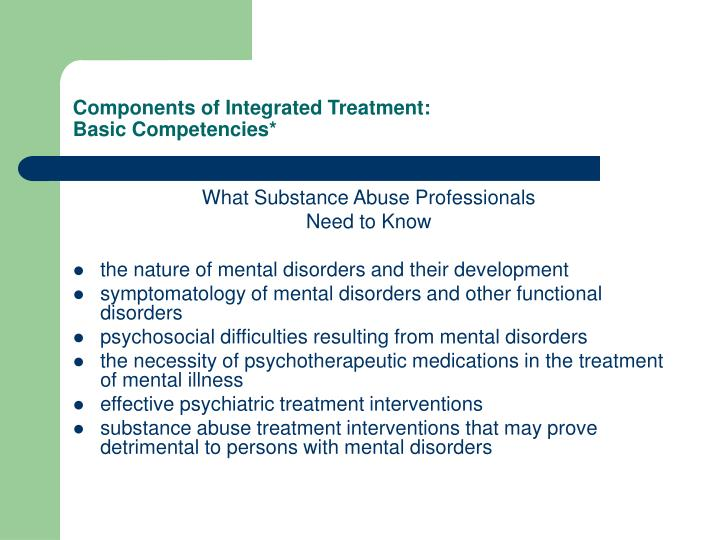 Components of Integrated Treatment: