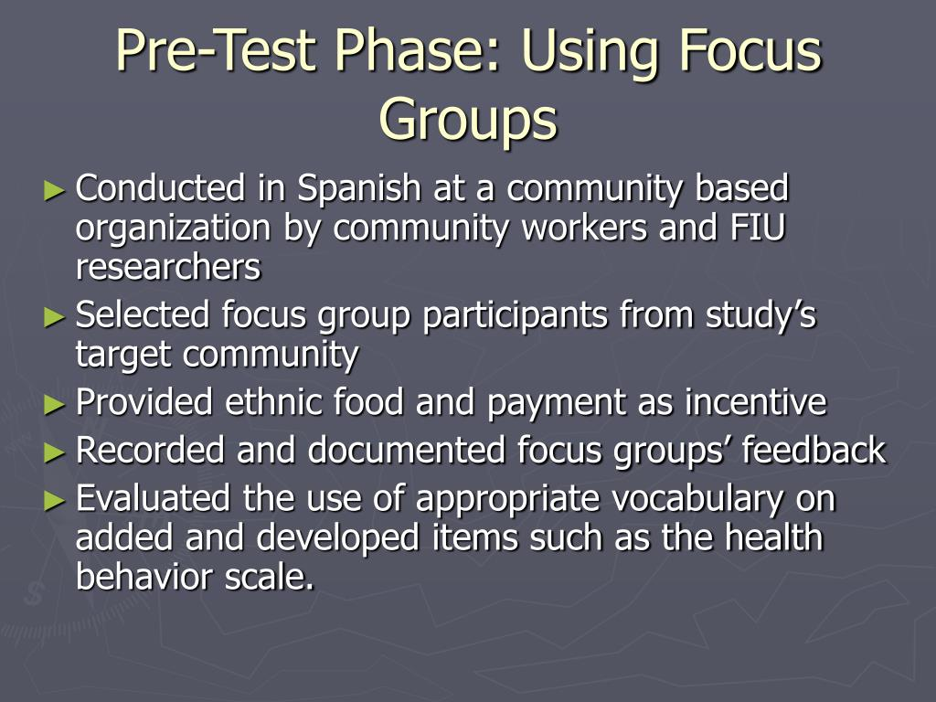 Pre-Test Phase: Using Focus Groups
