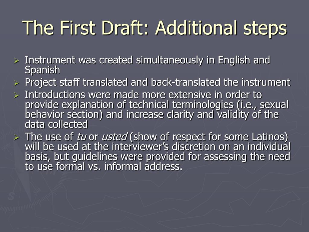 The First Draft: Additional steps