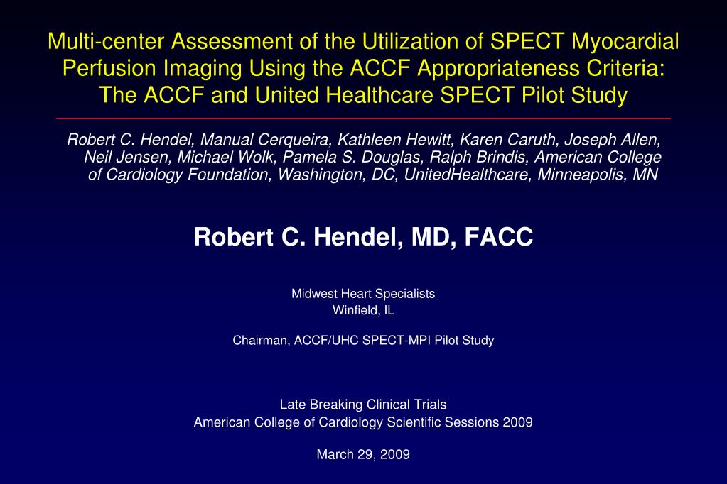 Multi-center Assessment of the Utilization of SPECT Myocardial Perfusion Imaging Using the ACCF Appropriateness Criteria: