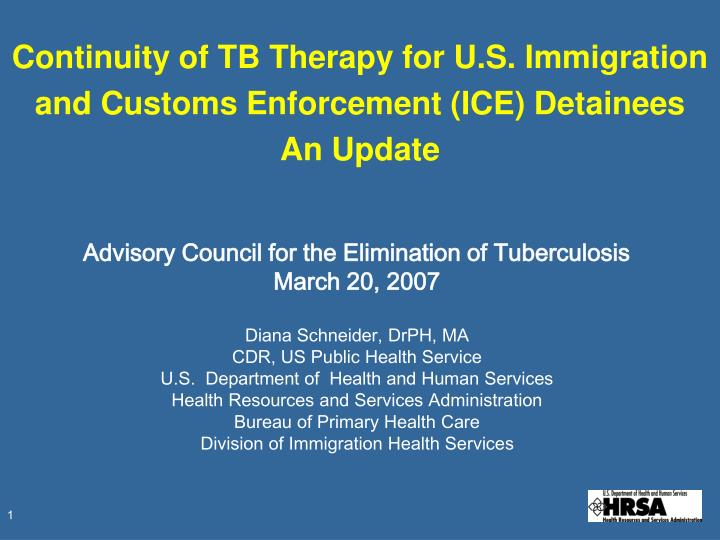 Continuity of tb therapy for u s immigration and customs enforcement ice detainees an update