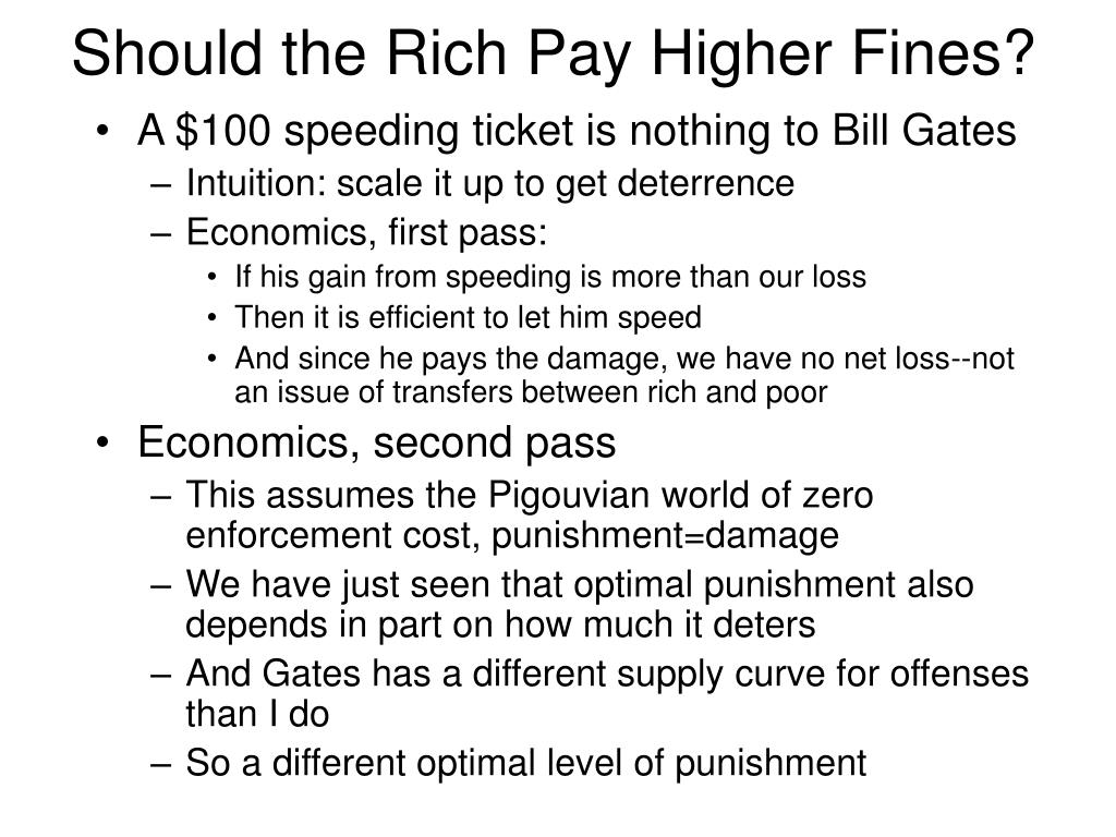 Should the Rich Pay Higher Fines?
