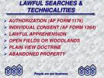 lawful searches technicalities