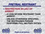 pretrial restraint15