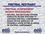 pretrial restraint20