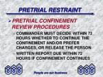 pretrial restraint21