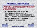 pretrial restraint22