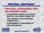 pretrial restriant