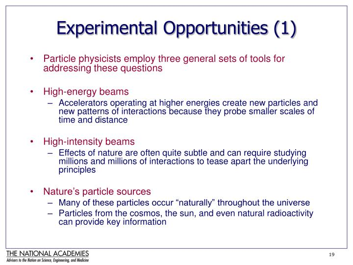Experimental Opportunities (1)