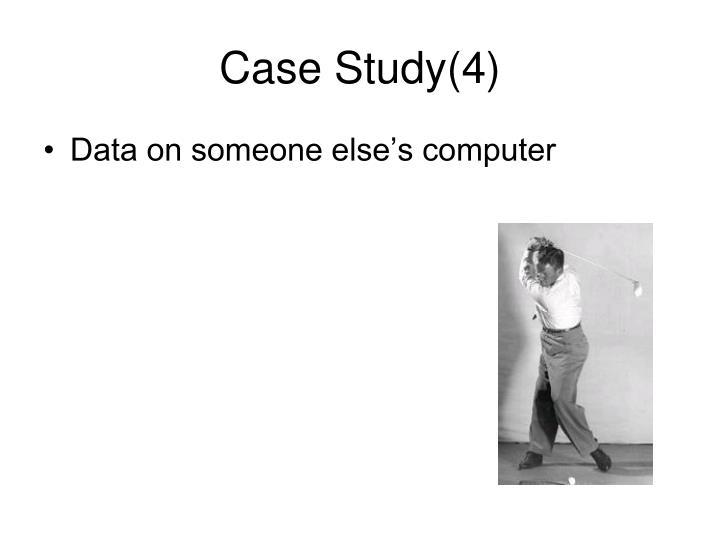 Case Study(4)