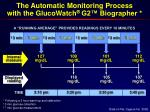 the automatic monitoring process with the glucowatch g2 biographer