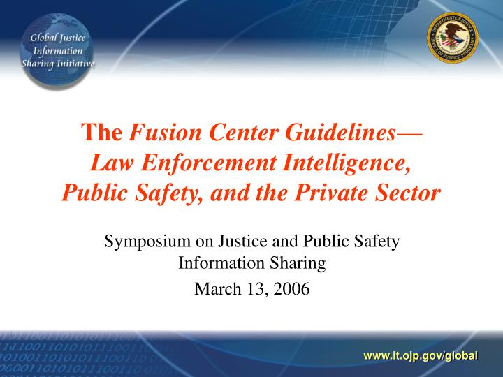 The fusion center guidelines law enforcement intelligence public safety and the private sector