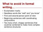 remember when you are speaking writing or analyzing language in a formal situation13