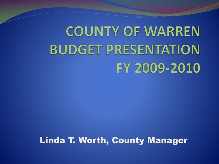 County of warren budget presentation fy 2009 2010