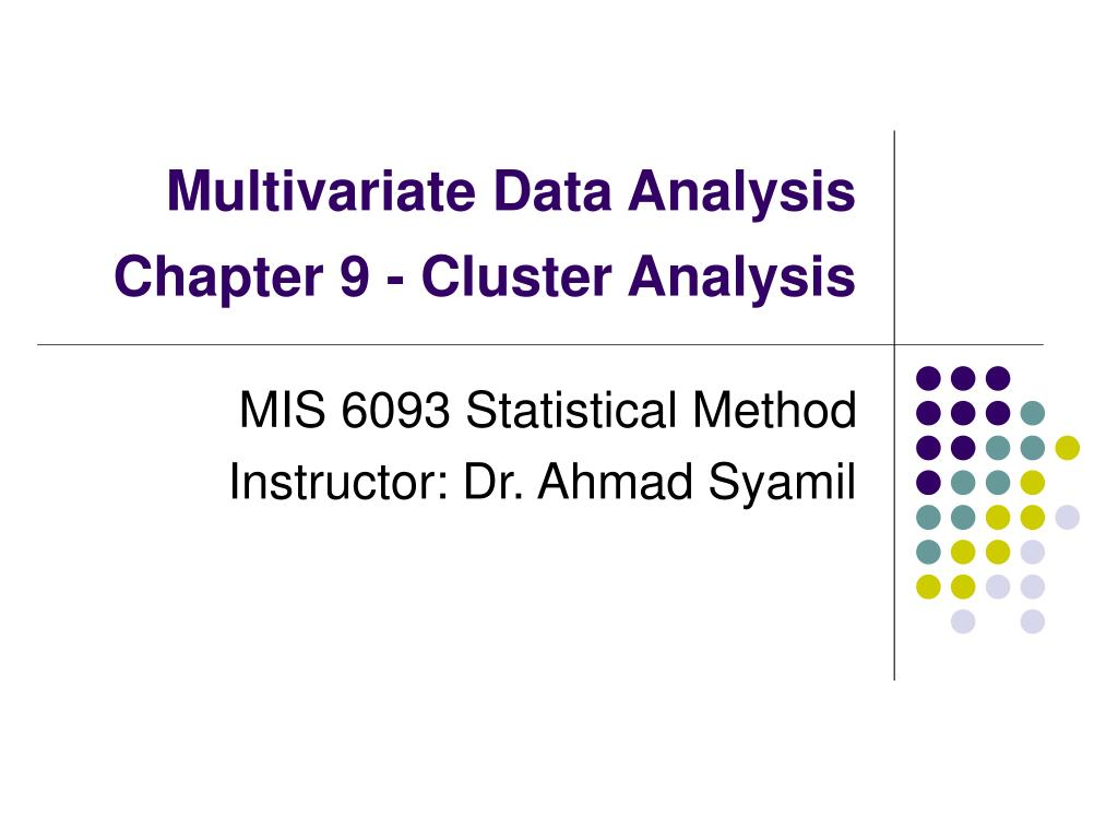 multivariate data analysis chapter 9 cluster analysis l.